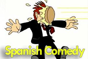 spanish comedy