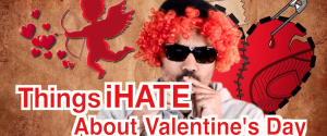 iHATE about valentines day