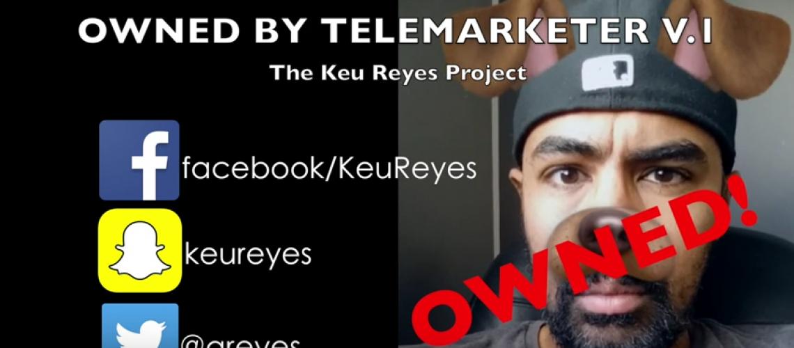 owned-by-telemarketer-keu-reyes