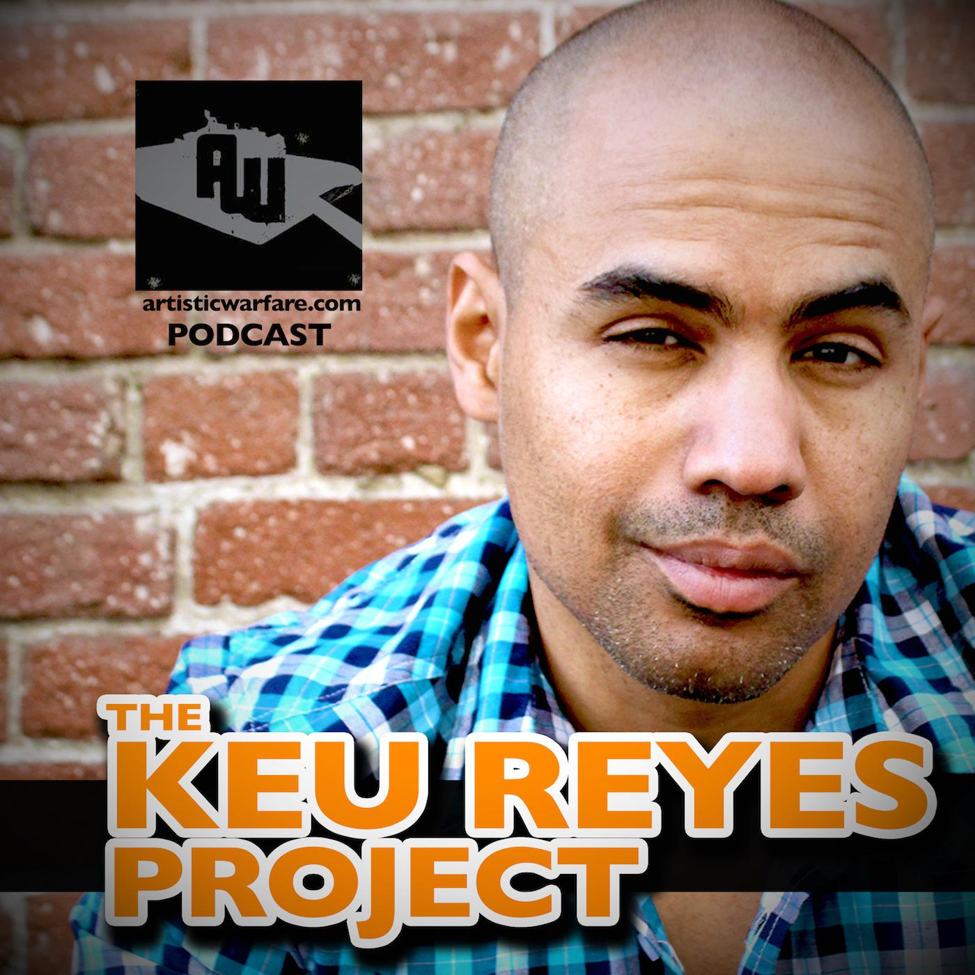 The Keu Reyes Project - Educative Entertainment Podcast